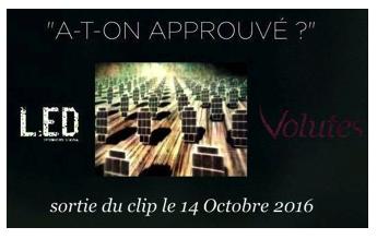 Sortie 2016 du clip « A-t-on approuvé »  Volutes