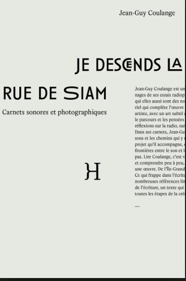 Jean-Guy Coulange – Je descends la rue de Siam. Carnets sonores et photographiques – Hippocampe éditions